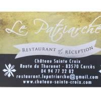 Restaurant Le Patriarche, Le Château Sainte Croix