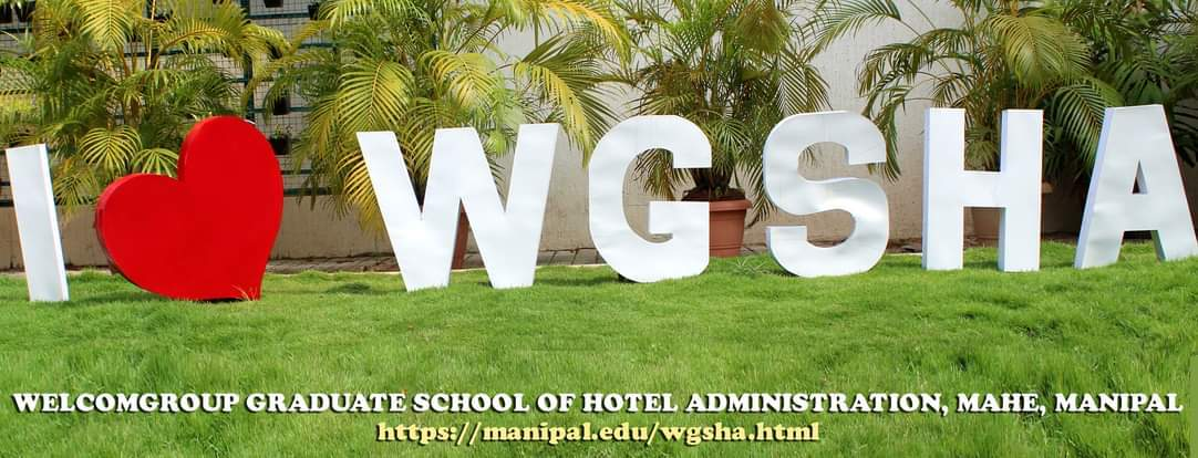Welcomgroup Graduate School of Hotel Administration (A Constituent Unit of Manipal Academy of Higher Education, Manipal)
