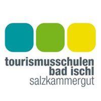 Tourismusschulen Bad Ischl Salzkammergut